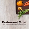 Restaurant Music Best Background Music for Restaurants