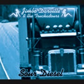 Jimbo Darville & the Truckadours - The Night I Talked to the Lord