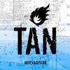 Tan (En Vivo) - No Te Va Gustar