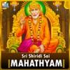Sri Shiridi Sai Mahathyam