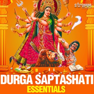 Durga Saptashati Essentials – Various Artists