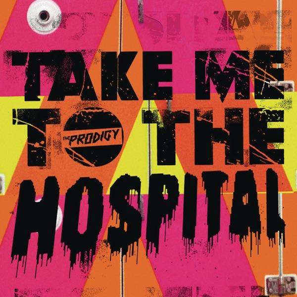 Take Me to the Hospital (Remixes)