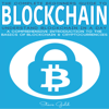 Steve Gold - Blockchain: Understand Blockchain in a Day: A Comprehensive Introduction to the Basics of Blockchain & Cryptocurrencies (Unabridged) Grafik