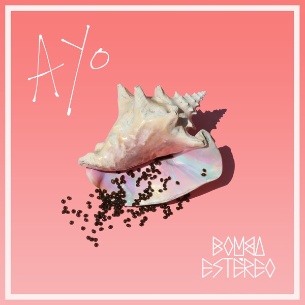 Ayo performed by Bomba Estereo