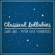 Classical Lullabies & Lullaby Dreamers - Swan Lake (Lullaby Rendition)