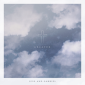 Greater - EP - Jess and Gabriel