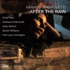 After the Rain feat Greg Osby Dado Moroni Buster Williams Terri Lynne Carrington