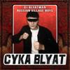 DJ Blyatman & Russian Village Boys - Cyka Blyat artwork