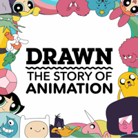 Podcast cover art for Drawn: The Story of Animation