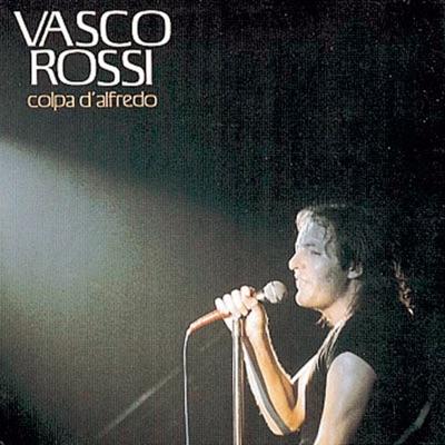 Colpa D' Alfredo - Vasco Rossi
