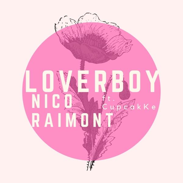 Loverboy (feat. cupcakKe) - Single