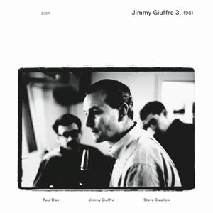 Jimmy Giuffre, Paul Bley & Steve Swallow - Trudgin'