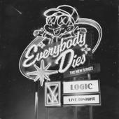 Everybody Dies - Logic