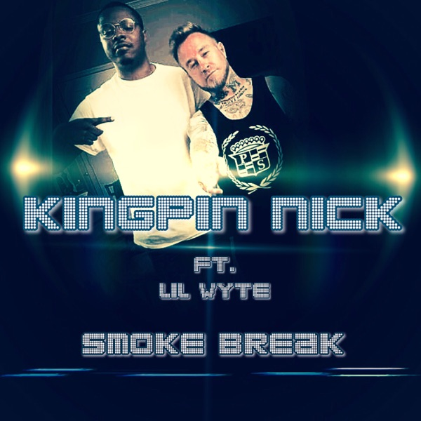 Smoke Break (feat. Lil Wyte) - Single