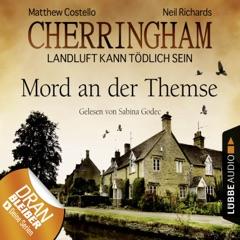 Cherringham - Landluft kann tödlich sein, Folge 1: Mord an der Themse (DEU) (gekürzt)