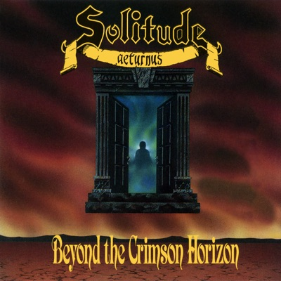 Beyond the Crimson Horizon - Solitude Aeturnus