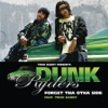 Forget tha Otha Side - Single, Dunk Ryders & Trick Daddy