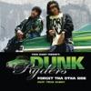 Forget tha Otha Side - Single, Dunk Ryders & Trick Daddy