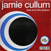 Love Is in the Picture - Jamie Cullum