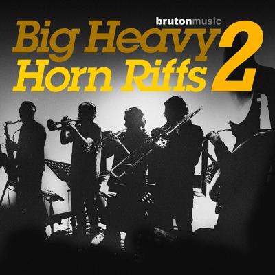 Big Heavy Horn Riffs 2 - Dominic Glover, Gary Crockett & Jason Glover album