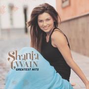 Greatest Hits - Shania Twain - Shania Twain