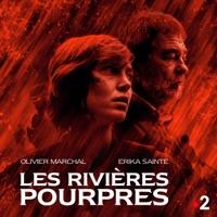 Télécharger Les rivières pourpres, Saison 1 Episode 8