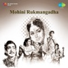 Mohini Rukmangadha Original Motion Picture Soundtrack Single