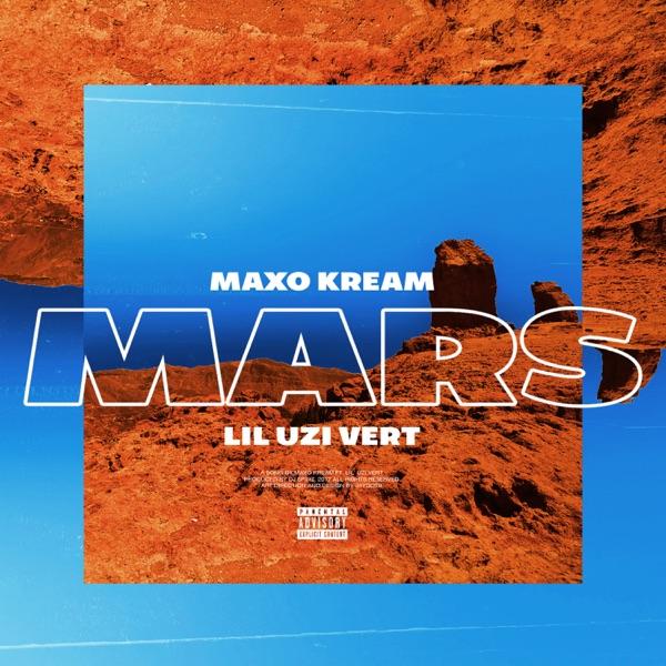 Mars (feat. Lil Uzi Vert) - Single