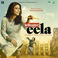 Helicopter Eela (Original Motion Picture Soundtrack) - EP