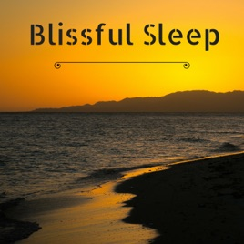Blissful Sleep - Regeneration During Fases of Deep Sleep, Music for Lucid  Dreams by Ultimate Bliss