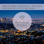 Maria Estrella & Roman Depthsound - Need You Here - EP
