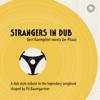 Strangers in Dub (Bert Kaempfert meets De-Phazz) - De-Phazz