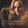 Take My Number - Single, Melissa Etheridge