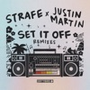 Set It Off (Justin Martin Party Starter Remix)