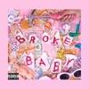 Broke Baby - Single, RIA