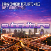 Lost Without You (feat. Kate Miles) [Extended Mix]