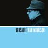 Versatile - Van Morrison