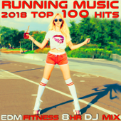 Running Music 2018 Top 100 Hits EDM Fitness 8 Hr DJ Mix