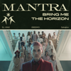 MANTRA - Bring Me the Horizon mp3