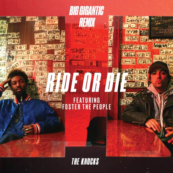 Ride Or Die (feat. Foster the People) [Big Gigantic Remix] - Single
