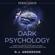 RJ Anderson - Persuasion: Dark Psychology - Secret Techniques to Influence Anyone Using Mind Control, Manipulation and Deception: Dark Psychology Series, Volume 1 (Unabridged)