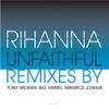 Rihanna - Unfaithful (Tony Moran Club Mix)