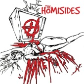The Homisides - Must Bleed TV