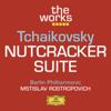 Berlin Philharmonic & Mstislav Rostropovich - Tchaikovsky: Nutcracker Suite  artwork
