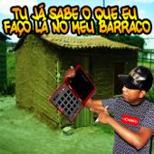 Tu Já Sabe O Que Eu Faço Lá No Meu Barraco (feat. Sabrynna)-DJ Cabide