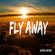 Fly Away - Alpha Mohr