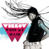 WILLOW - Whip My Hair artwork