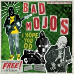 Bad Mojos - Commit a Crime