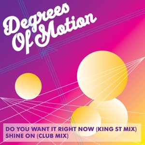 Do You Want It Right Now / Shine On - Single