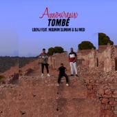 Amoureux tombé (feat. Mounim Slimani & DJ Med) - Lbenj